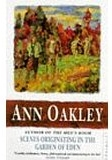 Ann Oakley Scenes Originating in the Garden of Eden